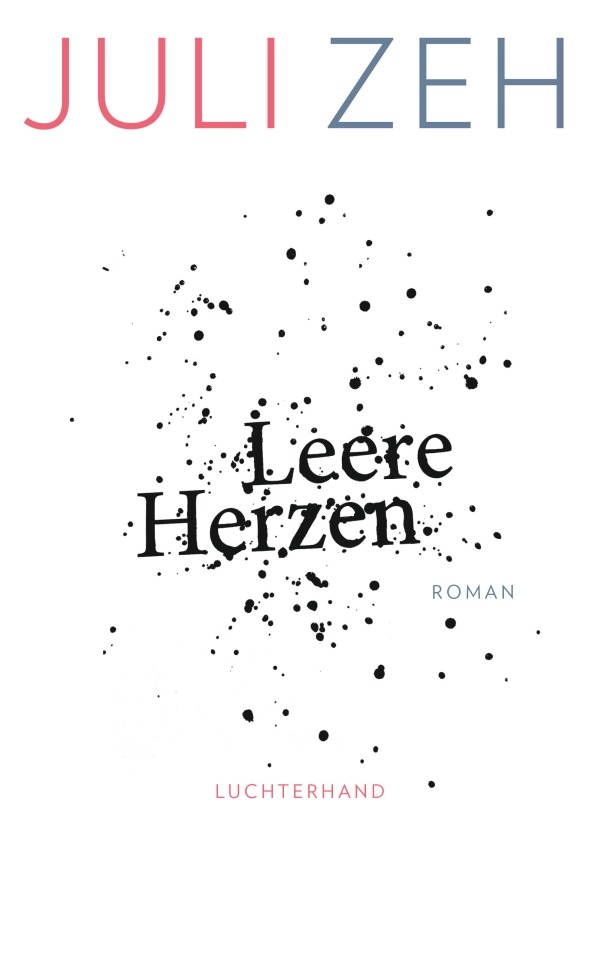 Leere Herzen von Juli Zeh / schoeneneuegeneration.com